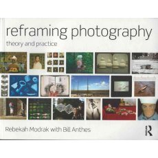 Focal Press Reframing Photography - Theory and practice